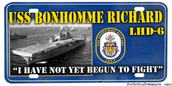 USS Bonhomme Richard LHD-6 Motto Aluminum License Plate