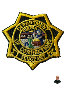 CALIFORNIA DEPT. OF CORRECTIONS CA SERGEANT BADGE PATCH