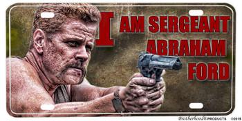 Walking Dead I Am Sgt. Abraham Ford Aluminum License plate