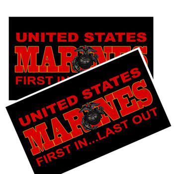 United States Marine First In Last  Out Decal