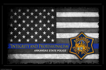 Integrity And Professionalism Arkansas State Police Poster