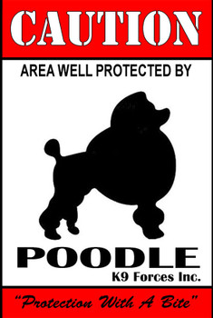 Protected By Poodle K9 Forces 8x12 Metal Sign