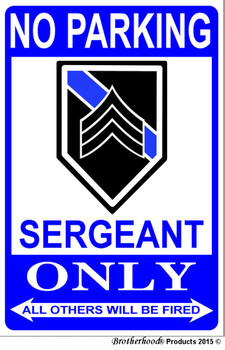 No Parking Sergeant Only 8x12 Metal Decorative Sign