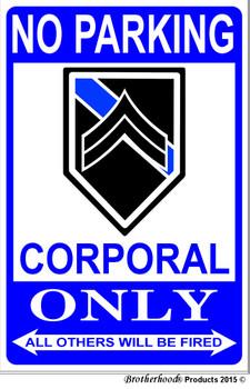 No Parking Corporal Only 8 x 12 Decorative Aluminum Metal Sign