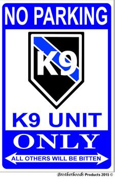 No Parking K9 Canine Unit Only 8x12 Decorative Metal Sign