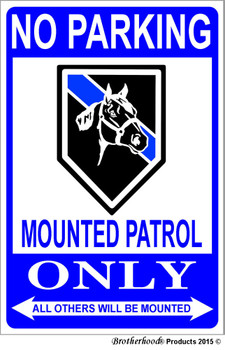 No Parking Mounted Patrol Horses Only 8x12 Metal Decorative Sign
