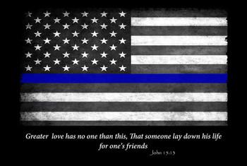 Thin Blue Line Flag John 15:13 Greater Love 8x12 Decorative Metal Sign