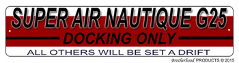 Super Air Nautique G25 Docking Only Dock Sign