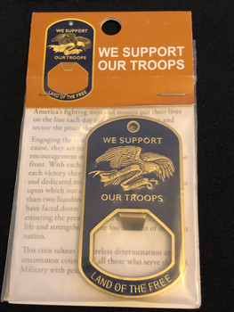 SUPPORT OUR TROOPS OPENER COIN