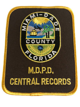 MIAMI DADE FL POLICE CENTRAL RECORDS PATCH
