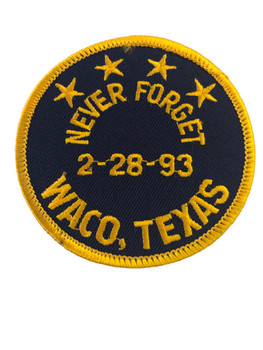 NEVER FORGET WACO PATCH