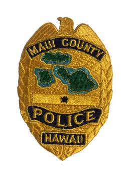 MAUI CTY POLICE BADGE PATCH
