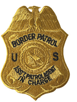 US BORDER  PATROL ASSISTANT AGENT IN CHARGE POLICE BADGE PATCH