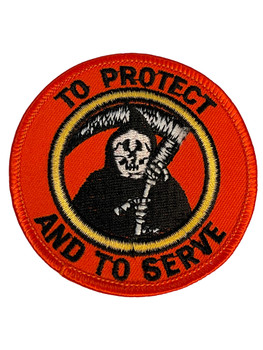 TO PROTECT AND TO SERVE GRIM REAPER PATCH FREE SHIPPING!