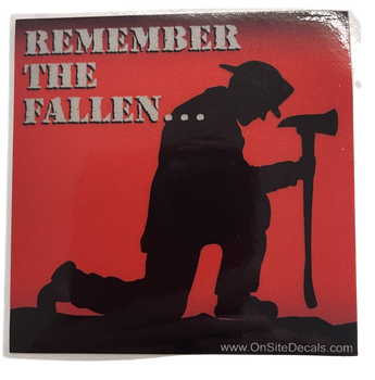 REMBER THE FALLEN FIRE  STICKER