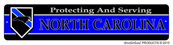 Protecting & Serving North Carolina Street Sign