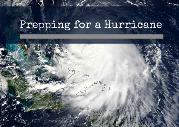 How to prepare for a Hurricane/ Hurricane preparedness
