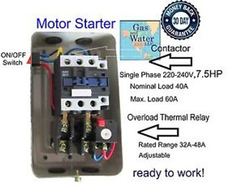MAGNETIC MOTOR STARTER CONTROL 7.5 HP Single Phase 220/240V 32-48A+on/off switch