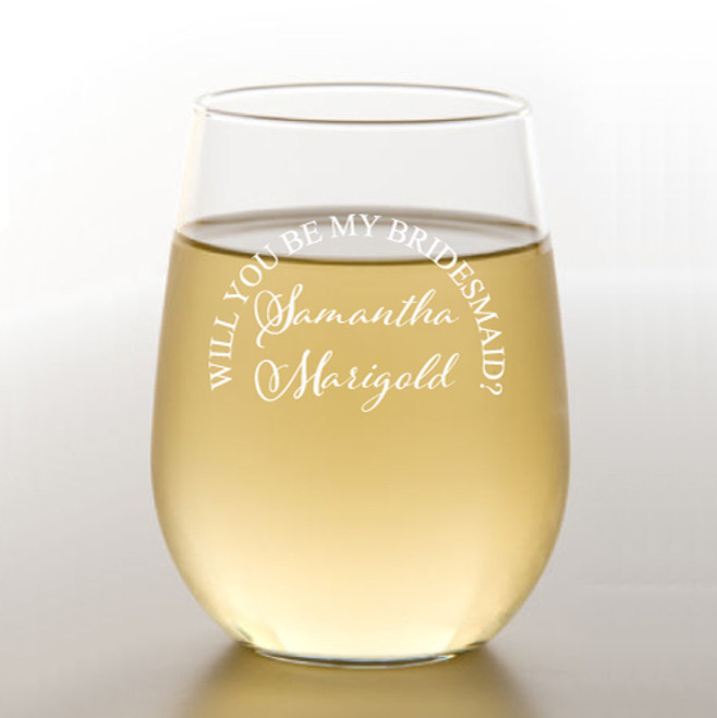 09bcaf900d9 Will You Be My Bridesmaid Classic 15 OZ Stemless Wine Glass - Favors ...
