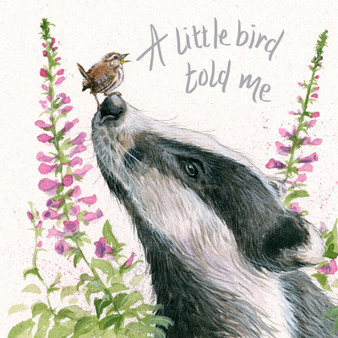 A Little Bird Told Me - Badger card by Kay Johns - front view