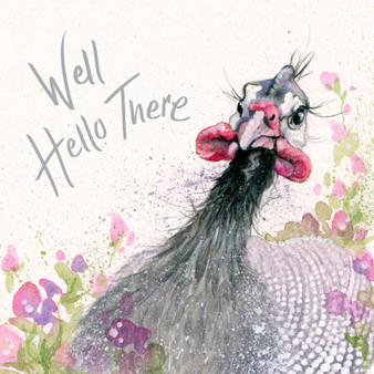 Well Hello There- Guinea fowl card by Kay Johns - front view