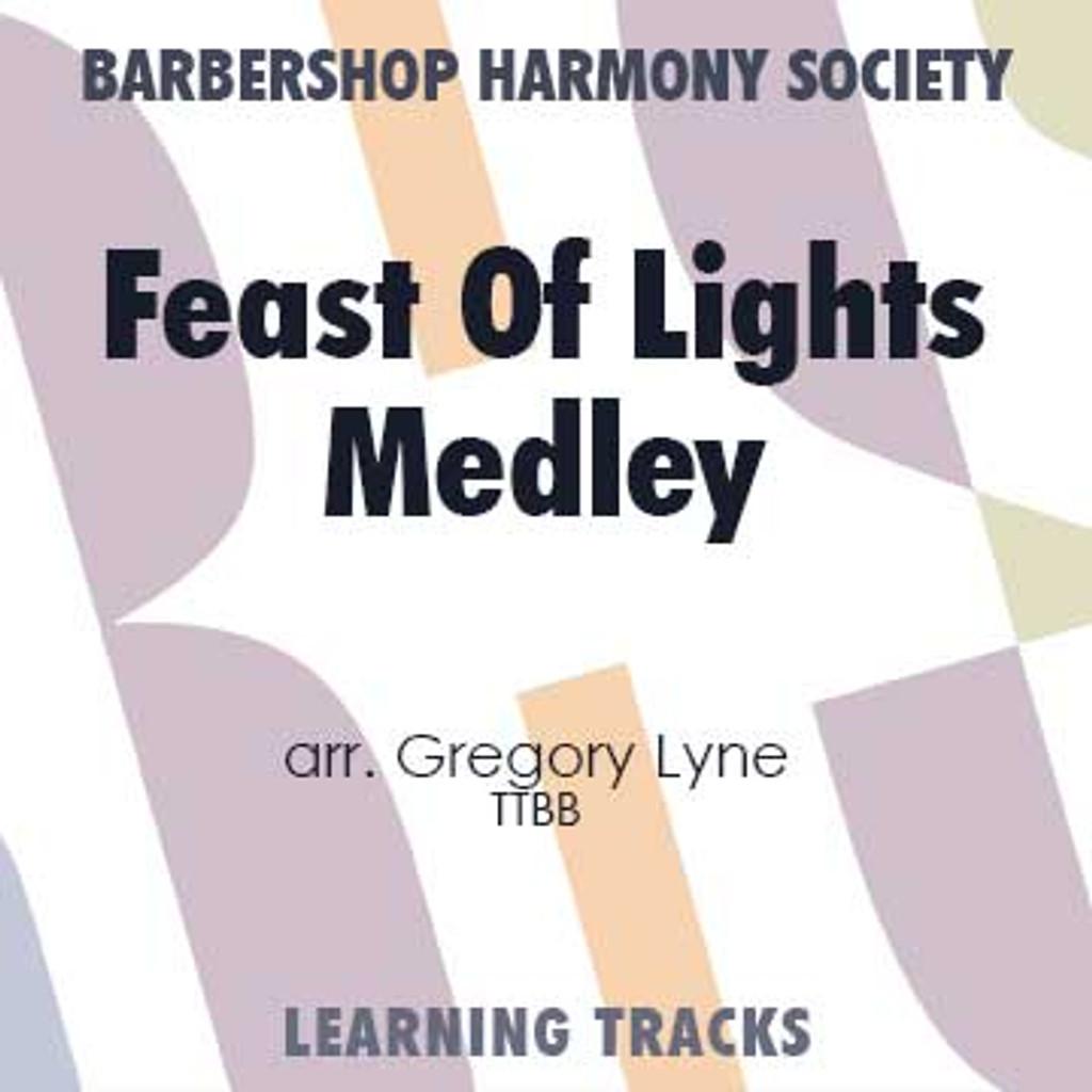 Feast of Lights Medley (TTBB) (arr. Lyne) - CD Learning Tracks for 7358