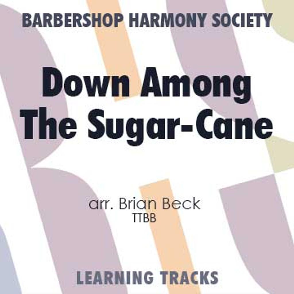 Down Among the Sugar-Cane (TTBB) (arr. Beck) - CD Learning Tracks for 8816