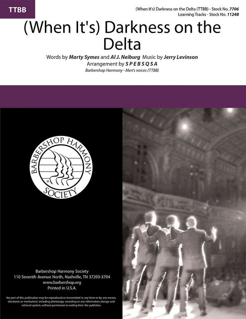 (When It's) Darkness on the Delta (TTBB) (arr. SPEBSQSA)