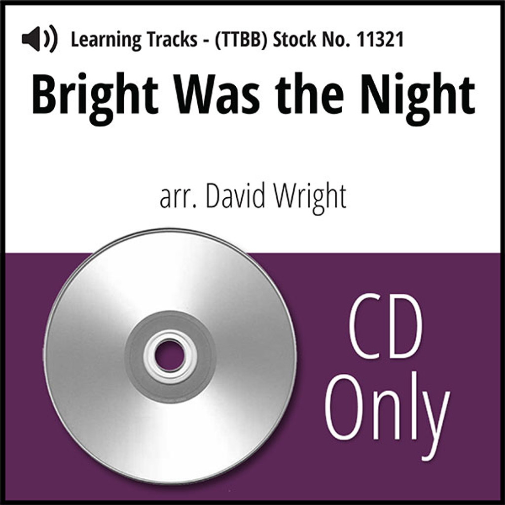 Bright Was the Night (TTBB) (arr. Wright) - CD Learning Tracks for 8820