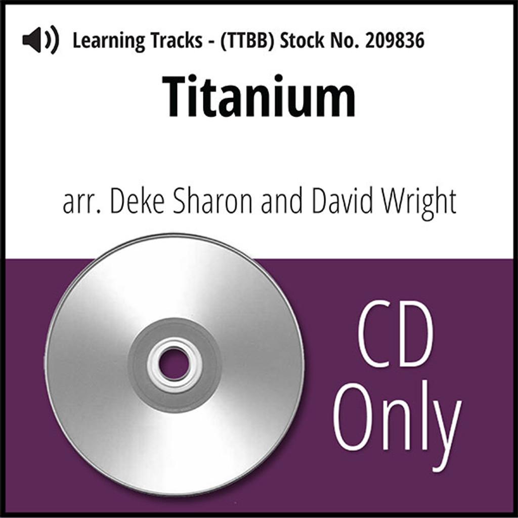 Titanium (TTBB) (arr. Sharon & Wright) - CD Learning Tracks for 208487