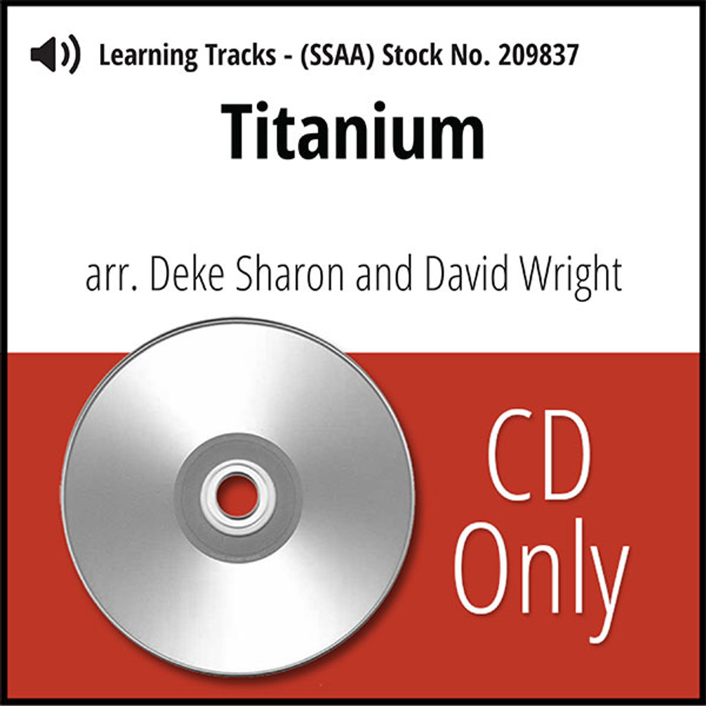 Titanium (SSAA) (arr. Sharon & Wright) - CD Learning Tracks for 209796