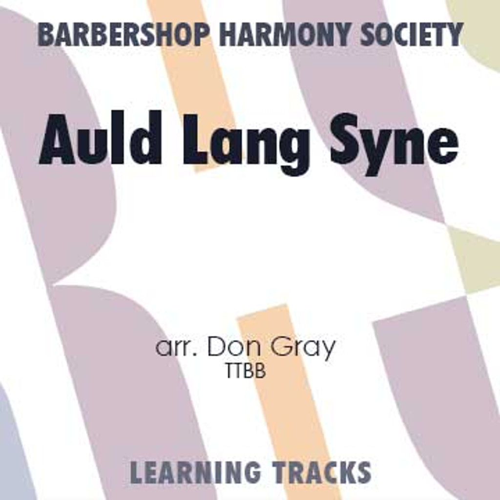 Auld Lang Syne (FE 98) (TTBB) (arr. Gray) - CD Learning Tracks