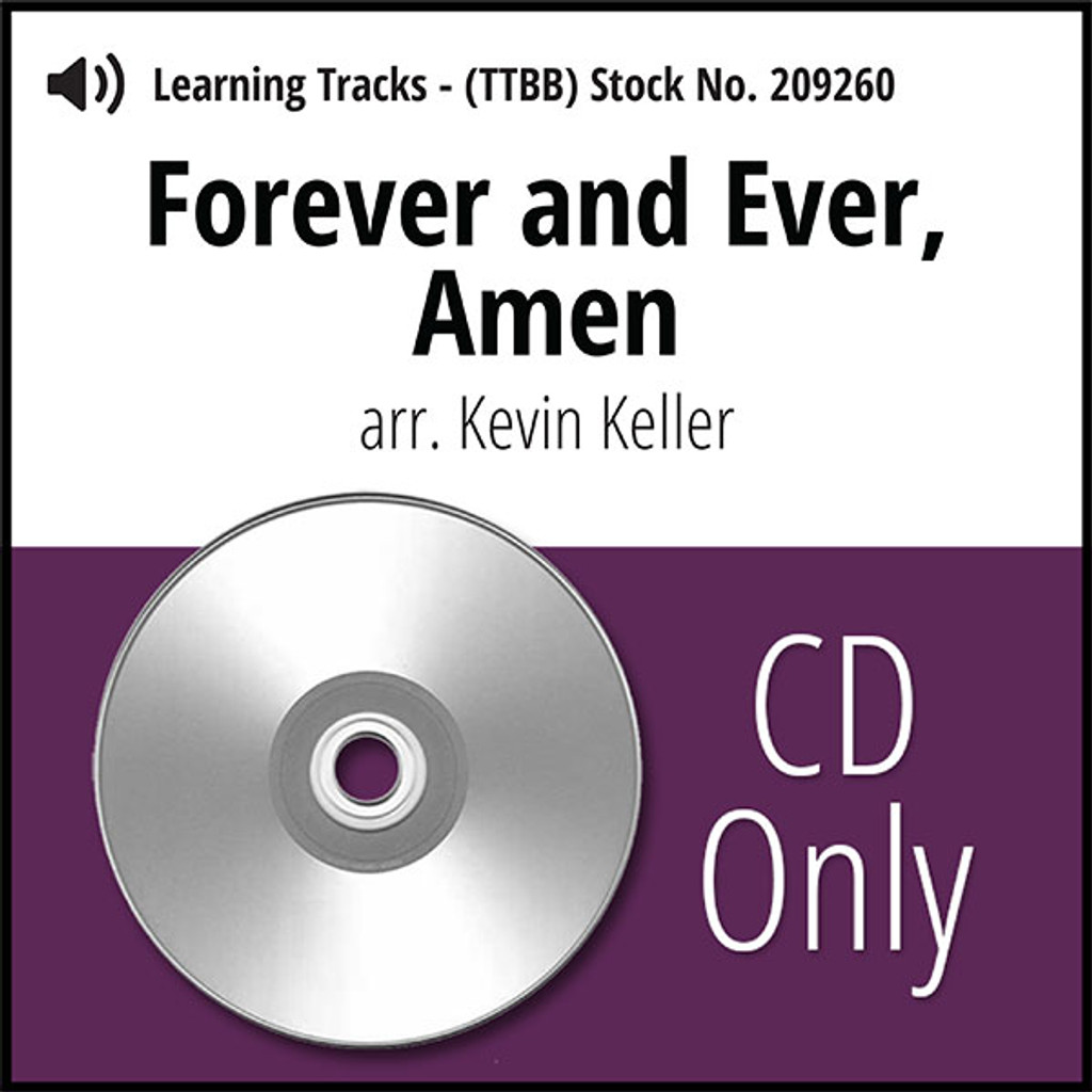 Forever and Ever, Amen (TTBB) (arr. Keller) - CD Learning Tracks