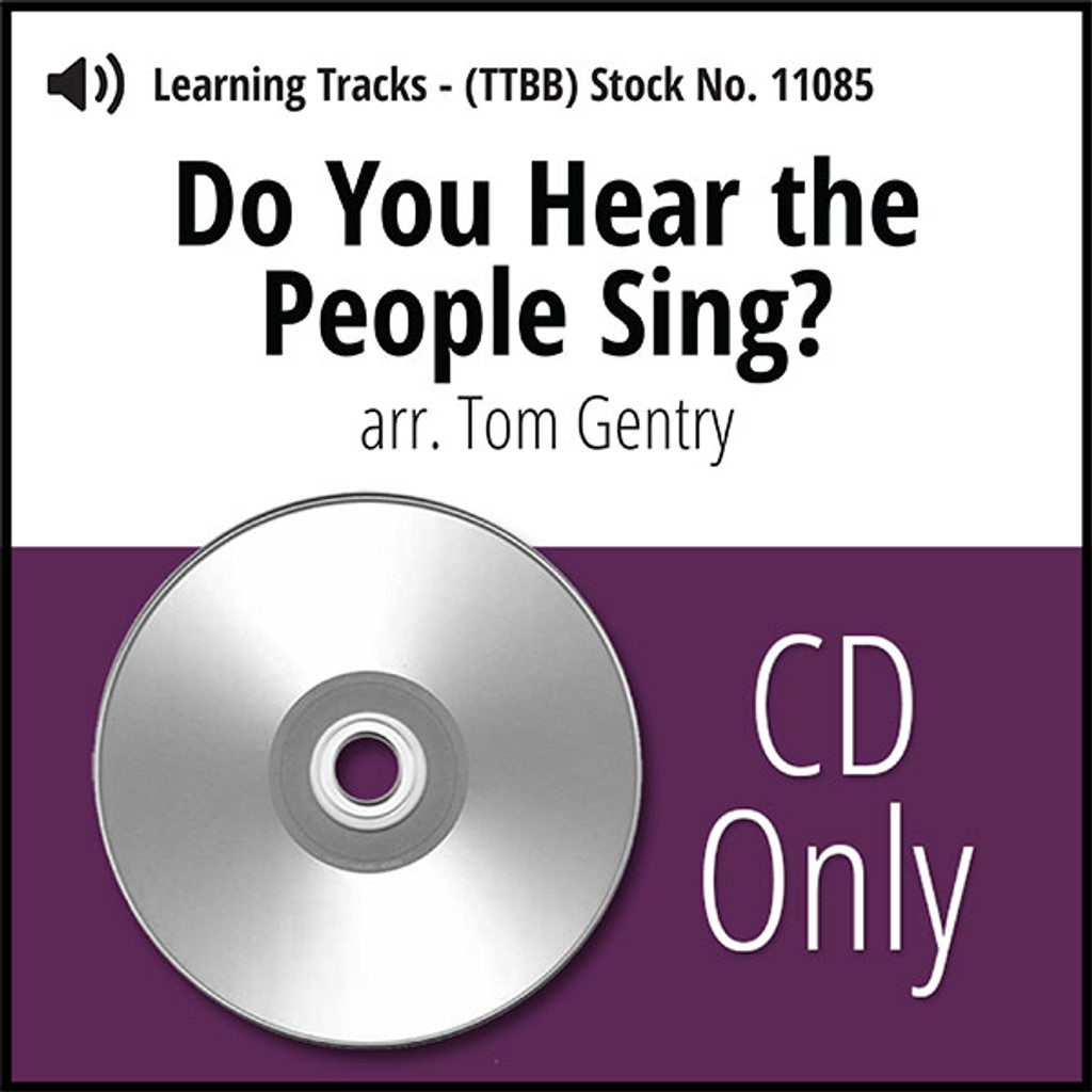 Do You Hear the People Sing? (TTBB) (arr. Gentry) - CD Learning Tracks for 8200