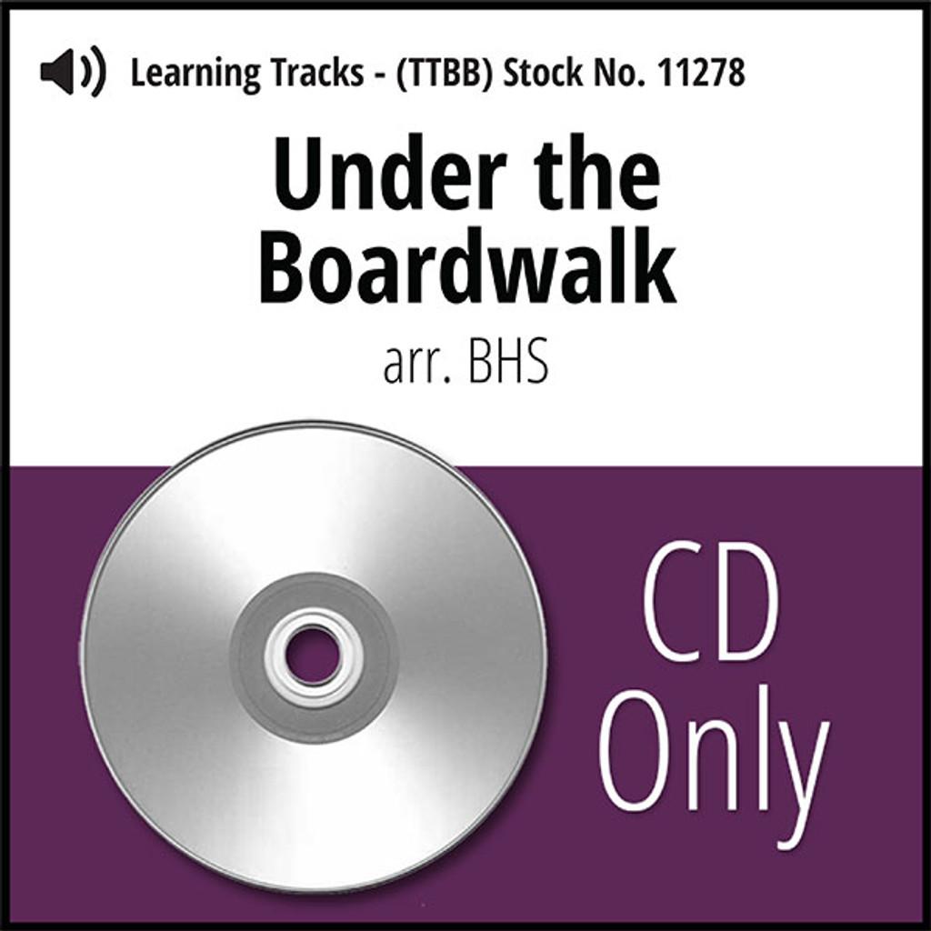 Under the Boardwalk (Hx) (TTBB) (arr. BHS) - CD Learning Tracks for 8605
