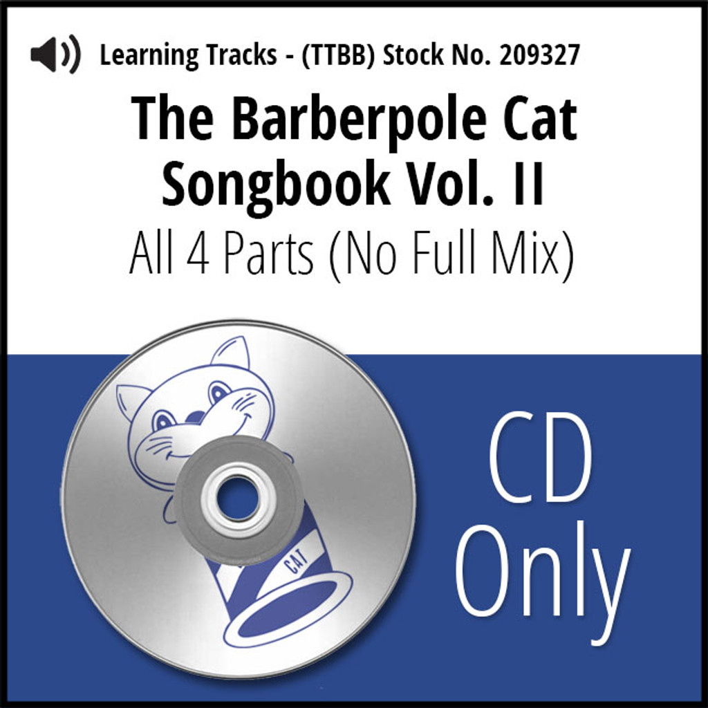 Barberpole Cat Songbook Vol. II (All 4 Parts) - CD Learning Tracks for 212677