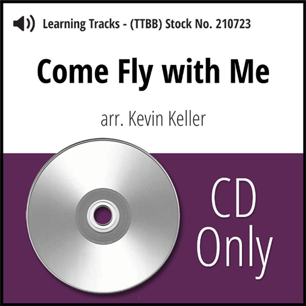 Come Fly with Me (TTBB) (arr. Keller) - CD Learning Tracks for 210606