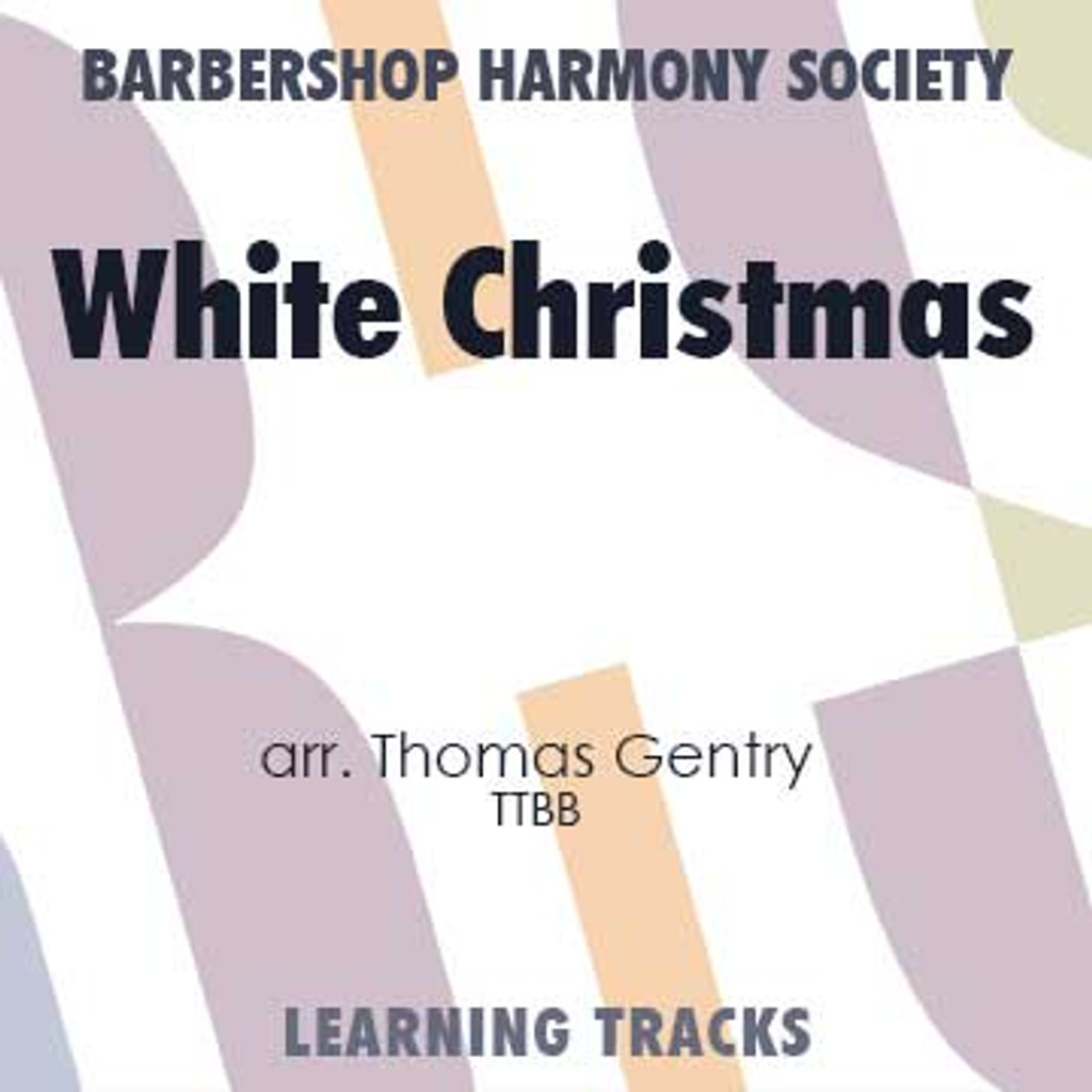 White Christmas (TTBB) (arr. Gentry) - CD Learning Tracks for 7701