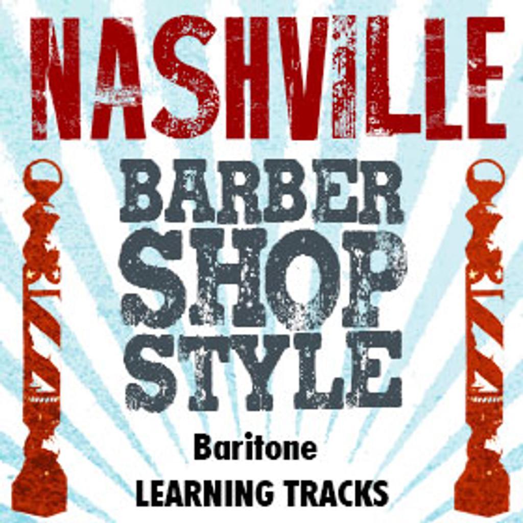 Nashville Barbershop Style (Baritone) - CD Learning Tracks for 210616