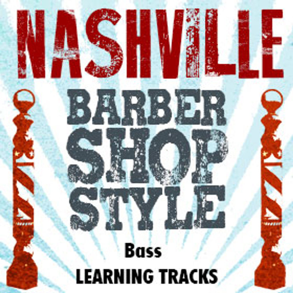 Nashville Barbershop Style (Bass) - CD Learning Tracks for 210616