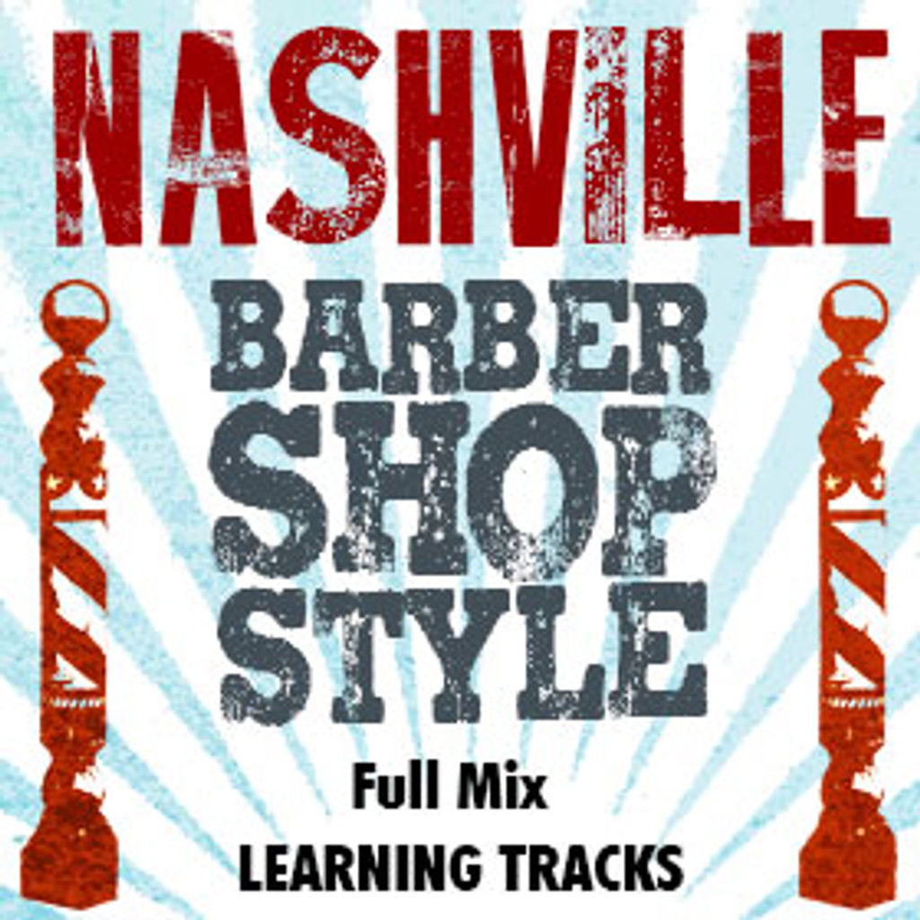 Nashville Barbershop Style (Full Mix Only) - Listening CD for 210616