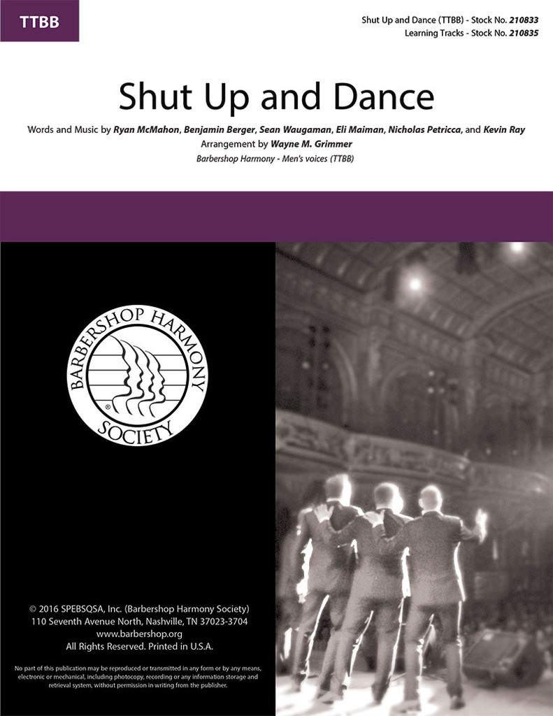 Shut Up and Dance (TTBB) (arr. Grimmer)