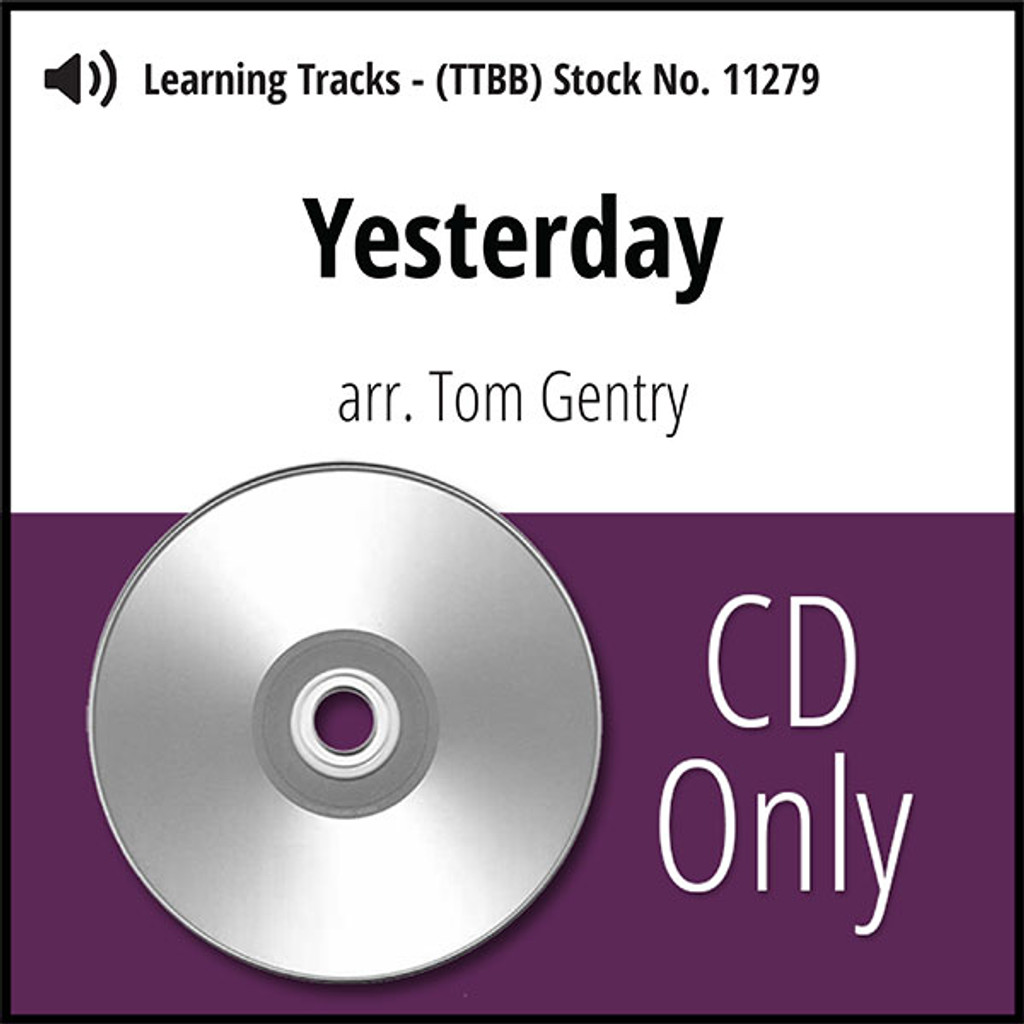 Yesterday (TTBB) (arr. Gentry) - CD Learning Tracks for 8606