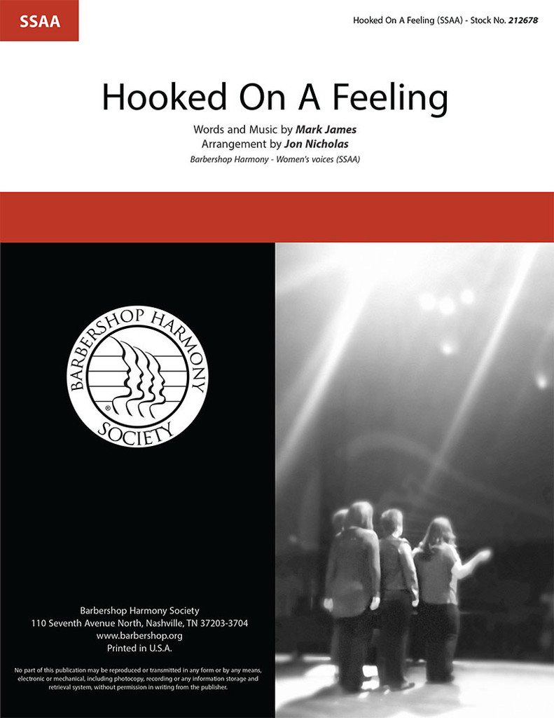 Hooked on a Feeling (SSAA) (arr. Nicholas)