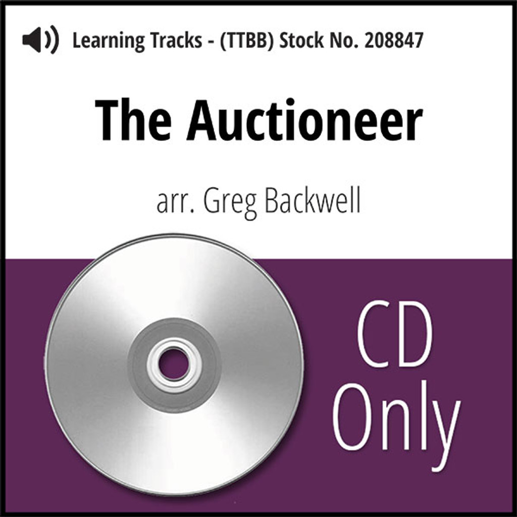 The Auctioneer (TTBB) (arr. Backwell) - CD Learning Tracks for 208846