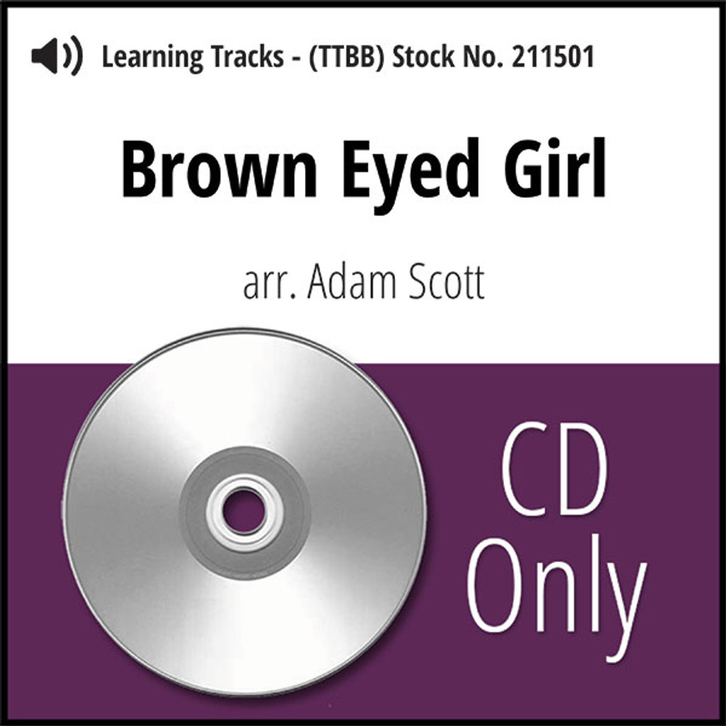 Brown Eyed Girl (TTBB) (arr. Scott) - CD Learning Tracks for 211500
