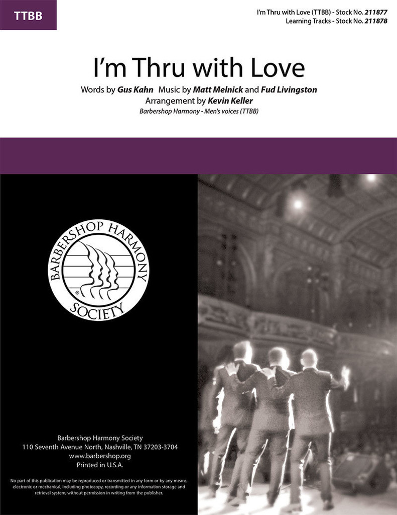 I'm Thru with Love (TTBB) (arr. Keller)