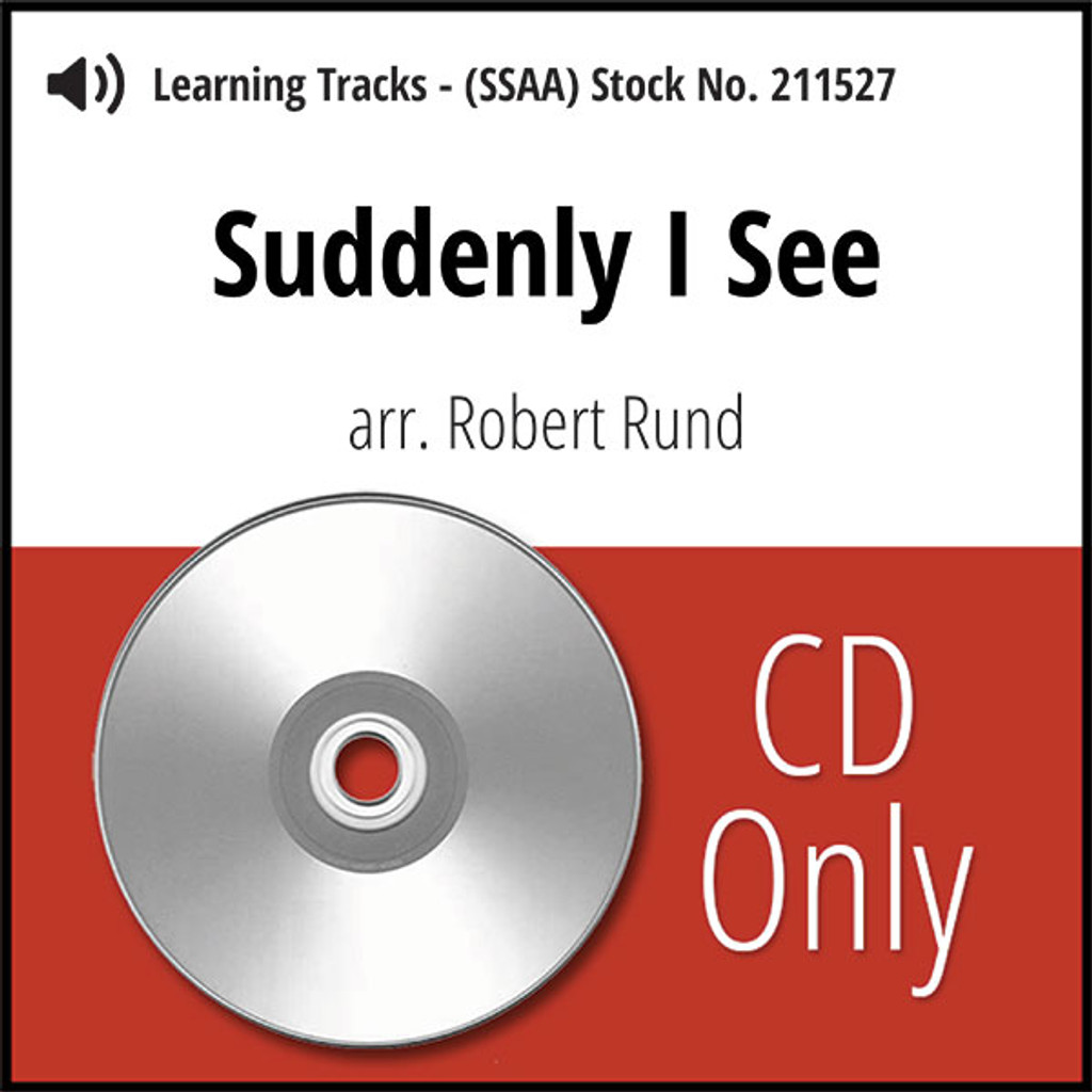 Suddenly I See (SSAA) (arr. Rund) - CD Learning Tracks for 211526
