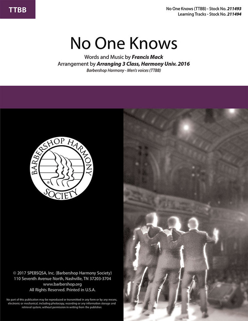 No One Knows (TTBB) (arr. Arranging 3 Class, Harmony University 2016)