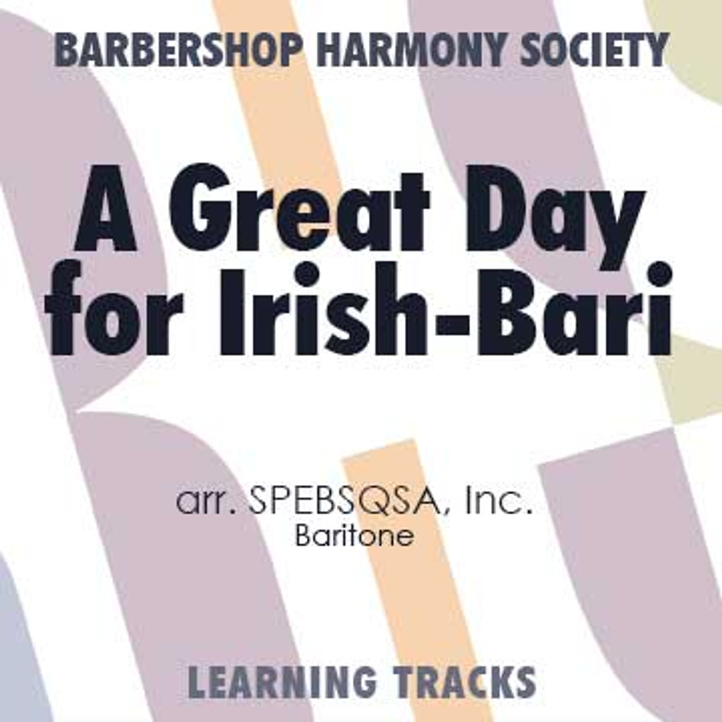 A Great Day For Irish (Bari) (arr. SPEBSQSA) - CD Learning Tracks